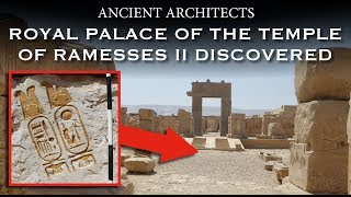 Royal Palace of the Temple of Ramesses II Discovered in Abydos, Egypt | Ancient Architects