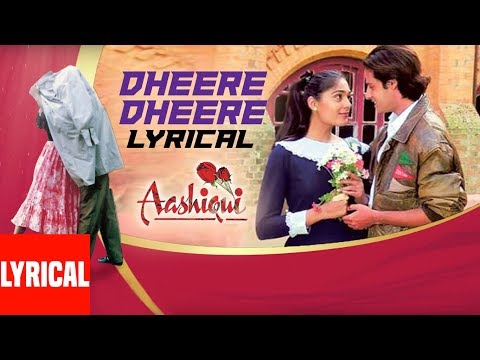 Xxx Mp4 Dheere Dhheere Se Meri Zindagi Mein Aana Lyrical Video Aashiqui Kumar Sanu Anuradha Paudwal 3gp Sex
