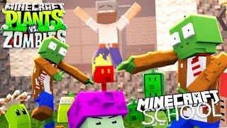 Minecraft School - PLANTS VS ZOMBIES!