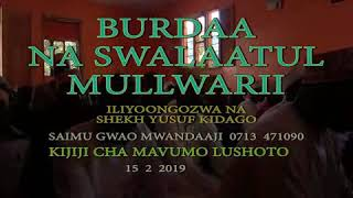 SH.KIDAGO NA BURDA YA SWALAATUL MULLWARII...