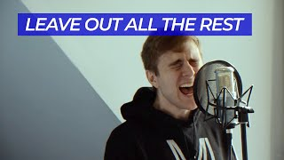 Leave Out All The Rest — Linkin Park cover