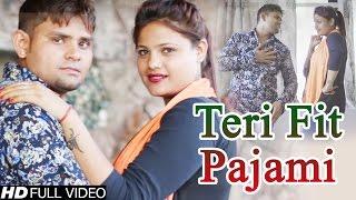 Teri Fit Pajami | तेरी फिट पजामी | Superhit Haryanvi Song | Dance Song | 2016 | Jony Sheru Khadi