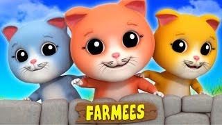 Three Little Kittens | Kindergarten Songs For Children | Nursery Rhymes For Kids by Farmees