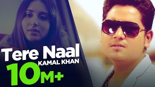 Tere Naal | Kamal Khan | Full Song HD | Japas Music
