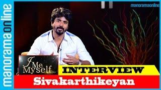 Sivakarthikeyan | Remo Star's Exclusive Interview | I Me Myself | Manorama Online