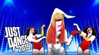 Just Dance 2015 - 'Poker Face' by Lady Gaga (Fanmade)