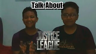 Talk About Justice League Movie (ft youtube extreme)