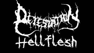 Detestation   Hellflesh