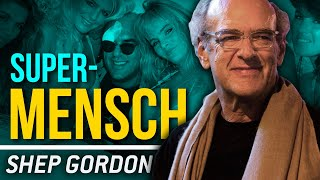 SHEP GORDON - SUPERMENSCH | London Real