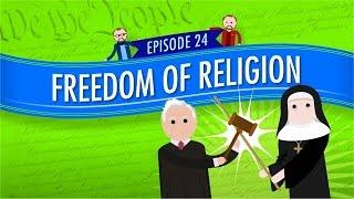 Freedom of Religion: Crash Course Government and Politics #24