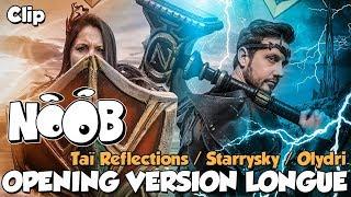 CLIP - Opening version longue NOOB époque 3 (par Tai Reflections / Starrysky)