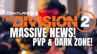 The Division 2: MASSIVE PVP AND DZ NEWS! TDM MODE, ROGUE & MORE!