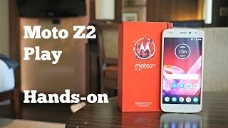 Moto Z2 Play Unboxing, Hands-on and Features