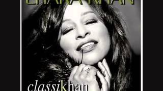 Chaka Khan ~ Diamonds Are Forever