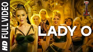'Lady O' Full Video Song 'I' | A. R. Rahman | Shankar, Chiyaan Vikram, Amy Jackson