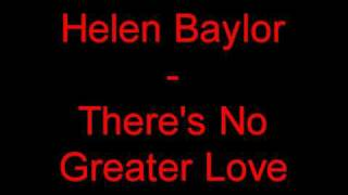 Helen Baylor - There's No Greater Love