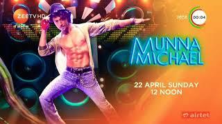 Munna Michael   This Sunday   Zee TV