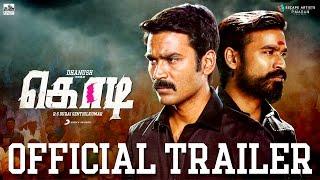 Kodi - Official Tamil Trailer | Dhanush, Trisha | Santhosh Narayanan