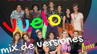 VUELO || MEZCLA DE VERSIONES || SOY LUNA