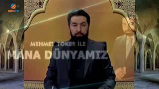 Mehmet TOKER ile Mana Dünyamız, Kur