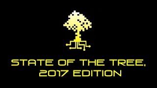State of the Tree: 2017 Edition
