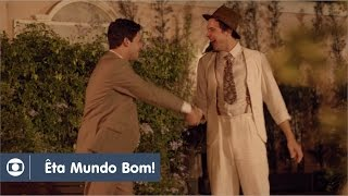 Êta Mundo Bom!: capítulo 88 da novela, quinta, 28 de abril, na Globo
