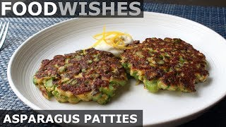 Fresh Asparagus Patties - Food Wishes