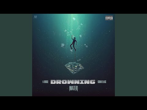 Drowning feat. Kodak Black