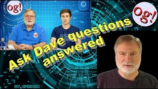 Ask Dave questions answered (#143)