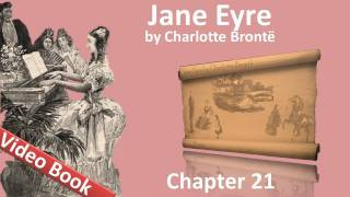Chapter 21 - Jane Eyre by Charlotte Bronte