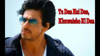 Tu Dua hai dua, Khuwaisho Ki Dua – Raees |  Shah Rukh Khan & Mahira Khan | Arijeet Singh & Mohan