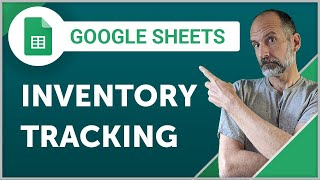 Google Sheets - Inventory Tracking System