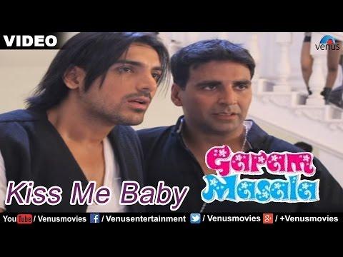 Kiss Me Baby Full Video Song : Garam Masala   Akshay Kumar, John Abraham  