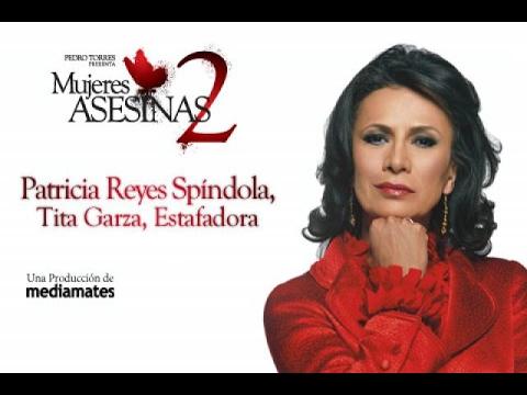 Xxx Mp4 Tita Garza Estafadora Patricia Reyes Spíndola Mujeres Asesinas 2 Greek Subs 3gp Sex