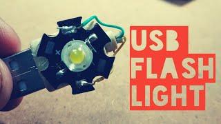 How to make a bright LED USB Flash Light ?