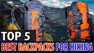 Best Hiking Backpacks-Best Backpacks For Hiking