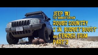 1999-2004 Jeep WJ: Rough Country Budget Boost and Fender Trim Part 3