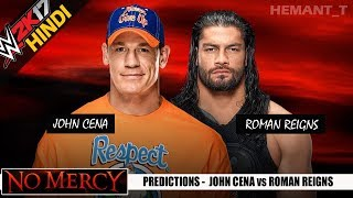 WWE 2K17 (Hindi) NO MERCY 2017 - John Cena vs Roman Reigns (PS4 Gameplay)