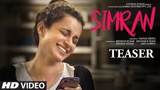 Offical Movie Teaser - Simran | Kangana Ranaut |  Hansal Mehta | T-Series