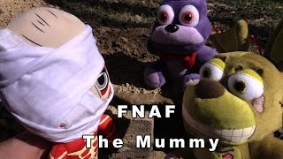 FNAF plush Episode 31 - The Mummy