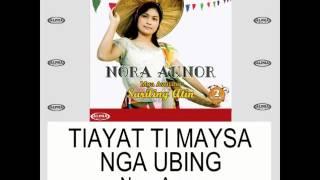 Ti Ayat Ti Maysa Nga Ubing By Nora Aunor (With Lyrics)
