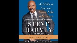 Steve Harvey - Act Like A Success, Think Like A Success - Part 2 (720p) HD