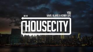VAVO, Alaris & Kenny Life - You