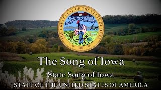 USA State Song: Iowa  - The Song of Iowa