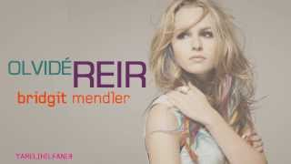 Bridgit Mendler   Forgot To Laugh Lyric en Español