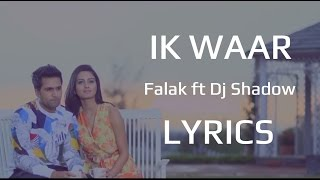 Falak Ik Waar LYRICS (Full Song) | ft DJ Shadow Dubai