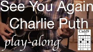 See You Again - Charlie Puth Guitar Lesson / Tutorial - Play-along on Guitar /Cover/