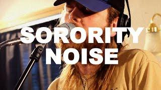 Sorority Noise (Session #3) -