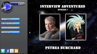 Tenchicast! Interview Adventures E01: with Petrea Burchard