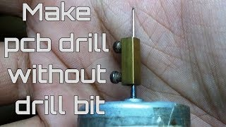 homemade diy pcb drilling without drill bit and chuck